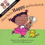 When You'RE Happy (Feelings for little children) [Board book]