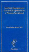 Medical Management of Erectile Dysfunction
