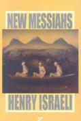 New Messiahs New Messiahs New Messiahs New Messiahs New Messiahs