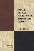 Small Signal Microwave Amplifier Design