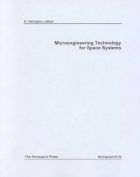 Microengineering Technology for Space Systems