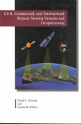 Civil, Commercial and International Remote Sensing Systems and Geoprocessing