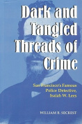Dark and Tangled Threads of Crime
