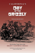 California's Day of the Grizzly