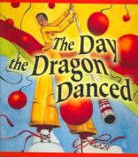 The Day the Dragon Danced