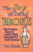 The Joy of Being Broke