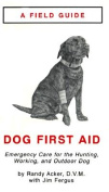 Field Guide to Dog First Aid