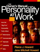 The Owner's Manual for Personality at Work