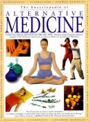 The Encyclopedia of Alternative Medicine