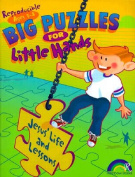 Big Puzzles for Little Hands Jesus Life and