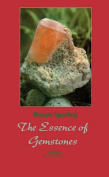 The Essence of Gemstones