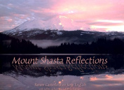 Mount Shasta Reflections