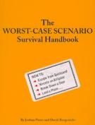 The Worst-case Scenario Survival Handbook [Audio]