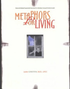 Metaphors for Living