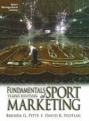 Fundamentals of Sport Marketing. Brenda G. Pitts, David K. Stotlar