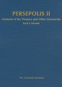 Persepolis: Contents of the Treasury and Other Discoveries