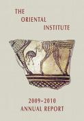 The Oriental Institute 2009-2010 Annual Report