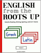 English from the Roots Up, Volume I