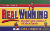 The Coach's Guide to Real Winning