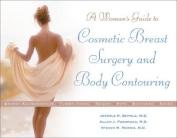 Cosmetic Breast Surgery and Body Contouring