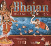 Bhajan - Mantras of Mercy (+CD