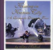 Kissing in Kansas City
