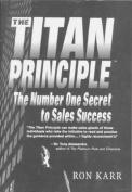 The Titan Principle