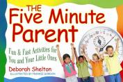 Five Minute Parent