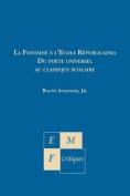 La Fontaine A L'Ecole Republicaine