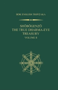 Shobogenzo: The True Dharma-eye Treasury