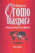 The Making of the Oromo Diaspora