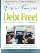 Biblical Principles for Becoming Debt Free!