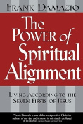 The Power of Spiritual Alignment