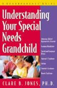 Understanding Your Special Needs Grandchild
