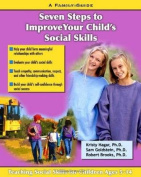 Seven Steps for Building Social Skills in Your Child