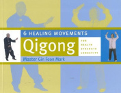Six Healing Movements
