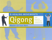 Six Healing Movements