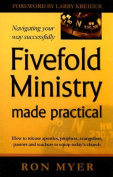 Fivefold Ministry Made Practical