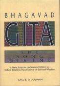 Bhagavad Gita: The Song Divine