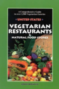 Vegetarian Restaurants and Natural Food Stores in the Us