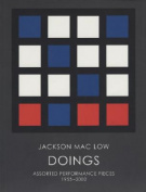 Jackson Mac Low: Doings