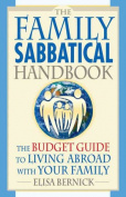 The Family Sabbatical Handbook