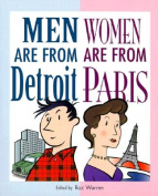 Men are from Detroit, Women are from Paris