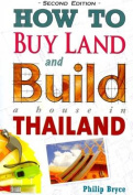 How to Buy Land and Build a House in Thailand