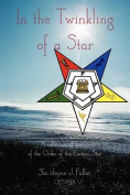 In the Twinkling of a Star - Eastern Star Poetry