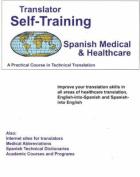 Translator Self-Training Program, Spanish Medical and Healthcare
