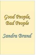 Good People, Bad People