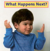 What Happens Next? (Photoflap Board Books) [Board book]