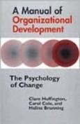 A Manual of Organizational Development