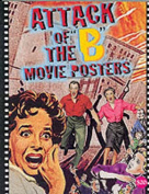Attack of the B Movie Posters